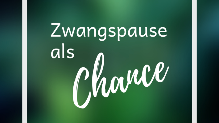zwangspause-chance